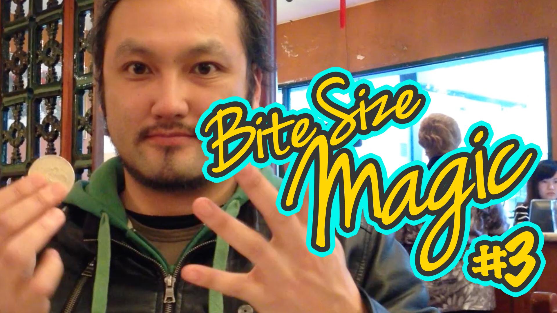 Bite Size Magic – Sleight of Yum – Coin Magic